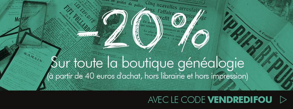 -20 % de remise sur la boutique généalogie, hors librairie dés 40 € d'achat