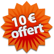 10 Eur OFFERT !